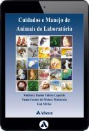 Cuidados e Manejo de Animais de Laboratório (eBook)