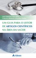 Um Guia para o Leitor de Artigos Científicos na Área da Saúde - 2ª Edição