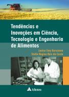 Tendências e Inovações em Ciência, Tecnologia e Engenharia de Alimentos