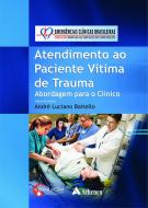 Atendimento ao Paciente Vitima de Trauma