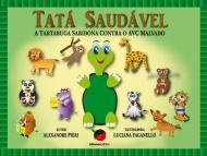 Tatá Saudável - A Tartaruga Sabidona Contra o AVC Malvado
