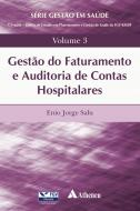 Gestão do Faturamento e Auditoria de Contas Hospitalares