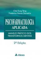 Psicofarmacologia Aplicada - Manejo Prático dos Transtornos Mentais - 2ª Edição