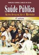 Saúde Pública - Auto Avaliação e Revisão - 4ª Edição