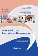 Emergências Neurológicas: um Guia Prático