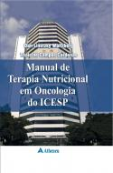 Manual de Terapia Nutricional em Oncologia do ICESP