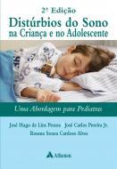 Distúrbios do Sono na Criança e no Adolescente
