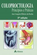 Coloproctologia Princípios e Práticas - 2ª Edição.