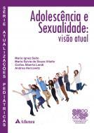 Adolescência e Sexualidade - Visão Atual