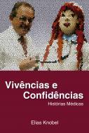 Vivências e Confidências - Histórias Médicas