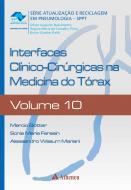 Interfaces Clínico-Cirúrgicas na Medicina do Tórax - Volume 10