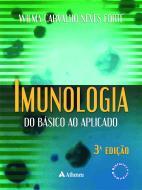 Imunologia do Básico ao Aplicado - 3ª Edição