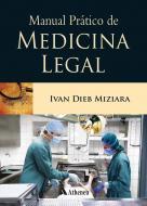 Manual Prático de Medicina Legal