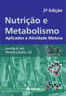 Nutrição e Metabolismo - 2ª Edição.