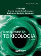 Fundamentos de Toxicologia - 4ª Edição