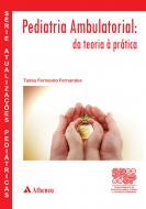 Pediatria Ambulatorial - Da Teoria a Prática