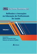 Reflexões e Inovações na Educação de Profissionais de Saúde