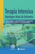 Terapia Intensiva - Abordagens Atuais do Enfermeiro