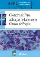 Citometria de Fluxo - Aplicações no Laboratório Clínico e de Pesquisas