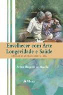 Envelhecer com Arte Longevidade e Saúde Ciências do Envelhecimento - FMU