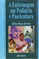 A Enfermagem em Pediatria e Puericultura