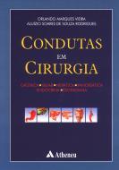 Condutas em Cirurgia Gástrica, Biliar, Hepática, Pancreática, Endócrina, Esofagiana