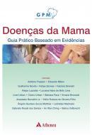 Doenças da Mama - Guia Prático Baseado em Evidências