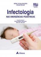 Infectologia nas Emergências Pediátricas