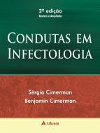 Condutas em Infectologia - 2ª Edição Revista e Ampliada