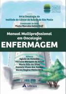 Manual Multiprofissional em Oncologia - Vol. Enfermagem
