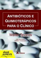 Ebook Avrevs Antibióticos e Quimioterápicos para o Clínico - 3ª Edição