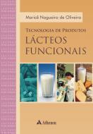 Tecnologia de Produtos Lácteos Funcionais