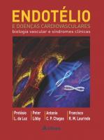 Endotélio e Doenças Cardiovasculares - Biologia Vascular