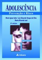 Adolescência - Prevenção e Risco - 3ª Edição
