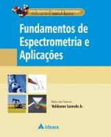 Fundamentos de Espectrometria e Aplicações - Volume 7