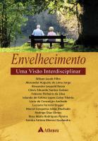 Envelhecimento Uma Visão Interdisciplinar