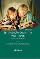 Estimulação Cognitiva para Idosos - 2ª Edição