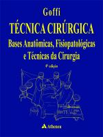 Técnica Cirúrgica Bases Anatômicas Fisiopatológicas e Técnicas da Cirurgia