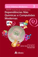 Dependências não Químicas e Compulsões Modernas