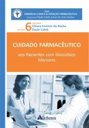 Cuidado Farmacêutico Pacientes com Distúrbios Menores Vol.6