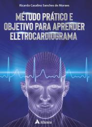 Método Prático e Objetivo Para Aprender Eletrocardiograma