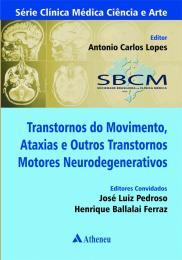 Transtorno do Movimento, Ataxias e outros Transtornos Motores Degenerativos