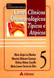 Casos Clínicos Otoneurológicos Típicos e Atípicos