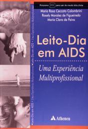 Leito Dia em AIDS - Uma Experiência Multiprofissional