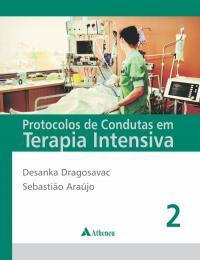 Protocolos de Condutas em Terapia Intensiva - Volumes 1 e 2