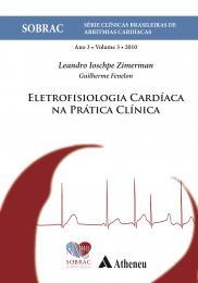 Eletrofisiologia Cardíaca na Prática Clínica