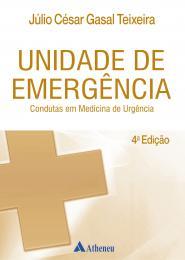 Unidade de Emergência - Condutas em Medicina de Urgência 4ªedição