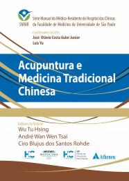 Acupuntura e Medicina Tradicional Chinesa - SMMR - HCFMUSP