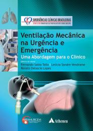 Ventilação Mecânica na Urgência e Emergência: Abordagem para o Clínico