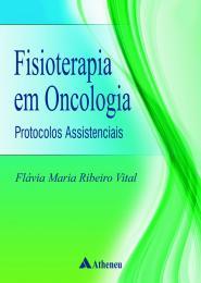 Fisioterapia em Oncologia Protocolos Assistências